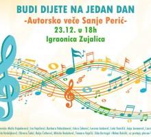 Autorsko veče Sanje Perić,  tekstopisca pjesama za djecu