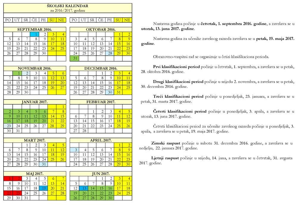 ... godine, predviđeno je Školskim kalendarom za 2016/2017, koje je